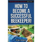 How To Become A Successful Beekeeper!