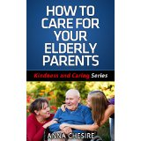 How to Care for Your Elderly Parents