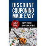 Discount Couponing Made Easy - Save Time, Save Money!