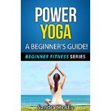 Power Yoga - A Beginner�s Guide!