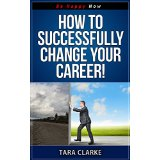 How To Successfully Change Your Career
