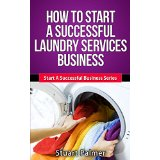 How To Start A Successful Laundry Services Business