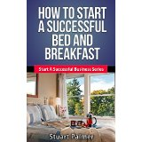 How To Start A Successful Bed And Breakfast