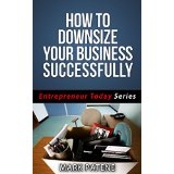 How to Downsize Your Business Successfully