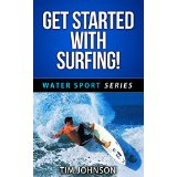 Get Started With Surfing!