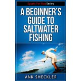 A Beginner's Guide To Saltwater Fishing