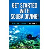 Get Started With Scuba Diving!