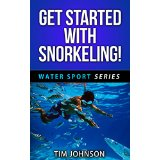 Get Started With Snorkeling!