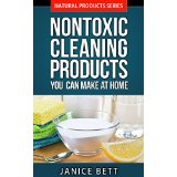 Nontoxic Cleaning Products You Can Make at Home