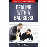 Dealing with a Bad Boss!