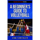 A Beginner's Guide To Volleyball